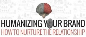 Humanize Your Brand: How to Create a Powerful Emotional Bond with your Audience