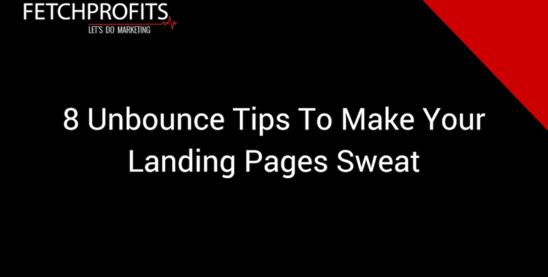 Unbounce tips