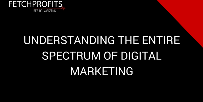 Digital Marketing Spectrum
