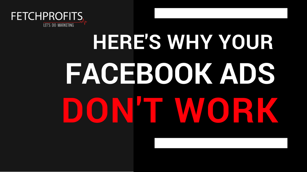 [Video] Why Your Facebook Ads Aren't Working?