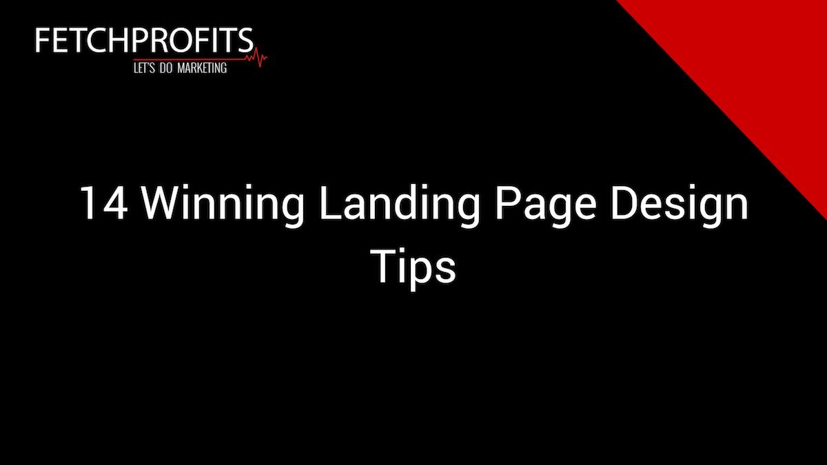 14 Winning Landing Page Design Tips