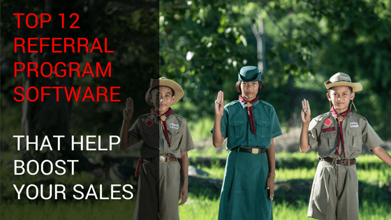 Top 12 Referral Program Software That Help Boost Your Sales