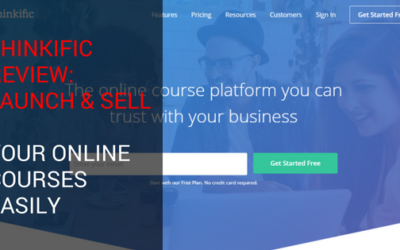 Thinkific Review: Launch & Sell Your Online Courses Easily