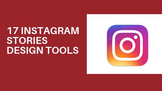 Instagram Stories Design Tools