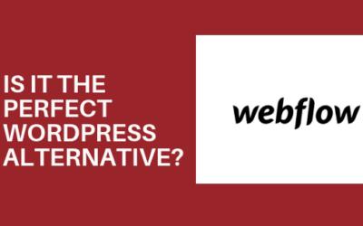 Webflow Review: Is It the Perfect WordPress Alternative?