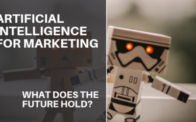 Artificial Intelligence Will Redefine Marketing: What Does the Future Hold?