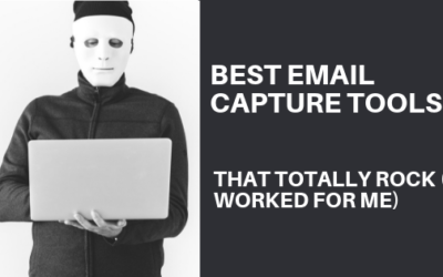 Best Email Capture Tools That Really Rock (& Worked For Me)