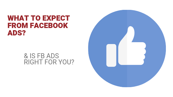 What to expect from Facebook ads