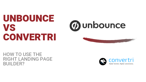 Unbounce Vs Convertri: Old Is Still Gold