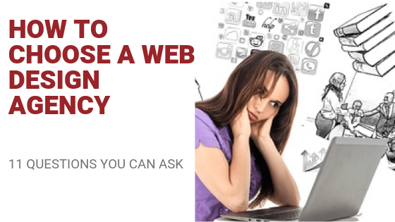 How to Choose Webdesign Agency? 11 Questions To Ask