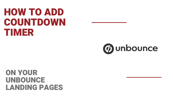 How to Add a Countdown Timer In Unbounce